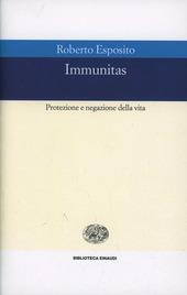 Immunitas. Protezione e negazione della vita