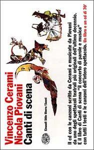 Canti di scena. Con CD audio - Vincenzo Cerami,Nicola Piovani - copertina