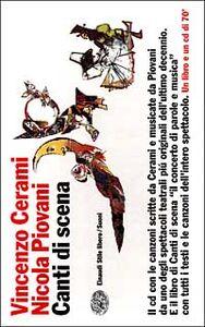 Libro Canti di scena. Con CD audio Vincenzo Cerami , Nicola Piovani