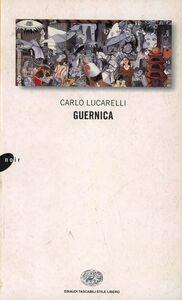 Foto Cover di Guernica, Libro di Carlo Lucarelli, edito da Einaudi