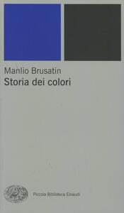 Storia dei colori - Manlio Brusatin - copertina