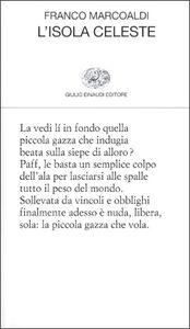 Foto Cover di L' isola celeste, Libro di Franco Marcoaldi, edito da Einaudi