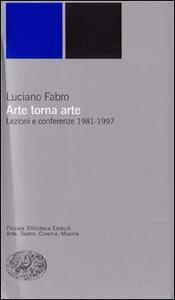 Arte torna arte. Lezioni e Conferenze 1981-1997