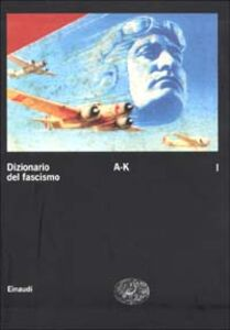 Libro Dizionario del fascismo. Vol. 1: A-K.