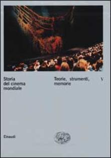 Daddyswing.es Storia del cinema mondiale. Vol. 5: Teorie, strumenti, memorie. Image