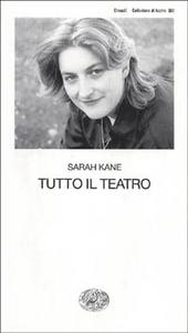 Libro Tutto il teatro Sarah Kane