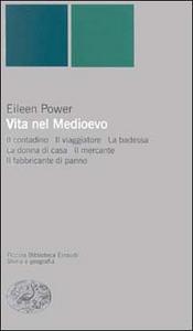 Libro Vita nel Medioevo Eileen Power