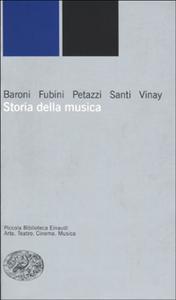 Libro Storia della musica Mario Baroni , Enrico Fubini , Gianfranco Vinay