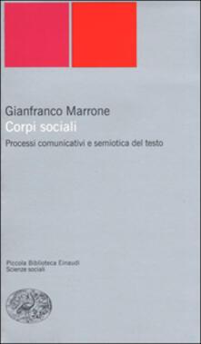 Corpi sociali. Processi comunicativi e semiotica del testo.pdf