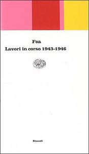 Libro Lavori in corso 1943-1946 Vittorio Foa