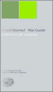 Foto Cover di L' universo del romanzo, Libro di Roland Bourneuf,Réal Ouellet, edito da Einaudi