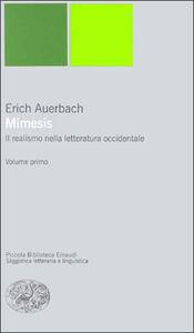 Libro Mimesis. Il realismo nella letteratura occidentale Erich Auerbach