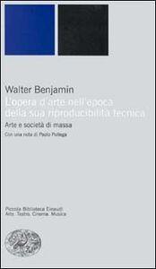 Libro L' opera d'arte nell'epoca della sua riproducibilità tecnica Walter Benjamin