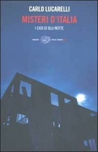 Libro Misteri d'Italia. I casi di Blu notte Carlo Lucarelli