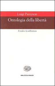 Libro Ontologia della libertà Luigi Pareyson