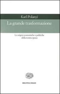 La grande trasformazione - Karl Polanyi - copertina