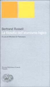 La filosofia dell'atomismo logico - Bertrand Russell - copertina