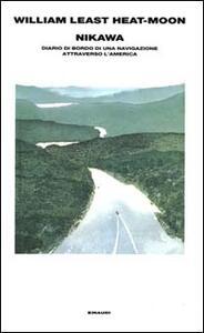 Nikawa. Diario di bordo di una navigazione attraverso l'America - William Least Heat Moon - copertina