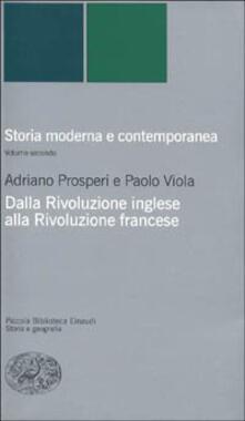 Storia moderna e contemporanea. Vol. 2: Dalla rivoluzione inglese alla Rivoluzione francese..pdf
