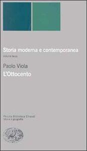 Libro Storia moderna e contemporanea. Vol. 3: L'ottocento. Paolo Viola