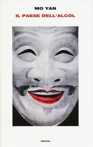 Il paese dell'alcol - Mo Yan - copertina