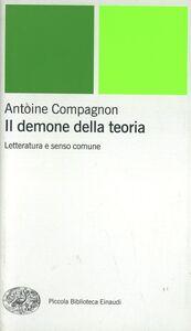Libro Il demone della teoria Antoine Compagnon