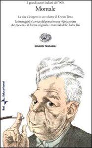 Foto Cover di Montale. Con videocassetta, Libro di Enrico Testa, edito da Einaudi