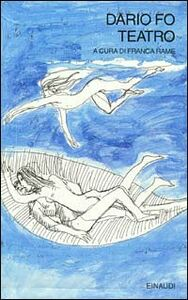 Foto Cover di Teatro, Libro di Dario Fo, edito da Einaudi