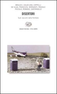 Disertori. Sud: racconti dalla frontiera.pdf
