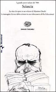 Sciascia. Con videocassetta - Massimo Onofri - copertina