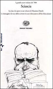 Libro Sciascia. Con videocassetta Massimo Onofri