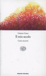 Il mio secolo - Günter Grass - copertina