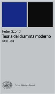 Libro Teoria del dramma moderno (1880-1950) Peter Szondi