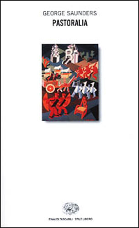 Pastoralia - George Saunders - copertina