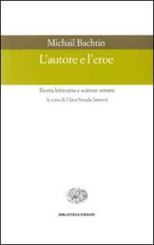 Mercatinidinataletorino.it L' autore e l'eroe. Teoria letteraria e scienze umane Image