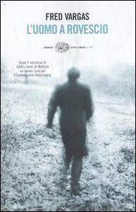L' uomo a rovescio - Fred Vargas - copertina