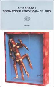 Sistemazione provvisoria del buio - Gene Gnocchi - copertina