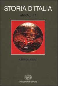 Libro Storia d'Italia. Annali. Vol. 17: Il parlamento.