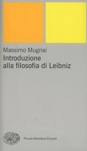 Libro Introduzione alla filosofia di Leibniz Massimo Mugnai