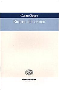 Ritorno alla critica - Cesare Segre - copertina