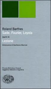Sade, Fourier, Loyola seguito da Lezione. Il punto sulla semiotica letteraria