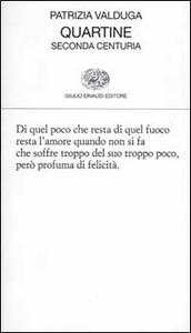 Libro Quartine. Seconda centuria Patrizia Valduga