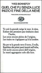 Foto Cover di Quel che fu senza luce. Inizio e fine della neve, Libro di Yves Bonnefoy, edito da Einaudi