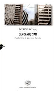 Libro Cercando Sam Patrick Raynal
