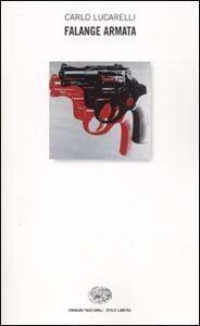Foto Cover di Falange Armata, Libro di Carlo Lucarelli, edito da Einaudi