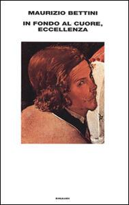 In fondo al cuore, Eccellenza - Maurizio Bettini - copertina