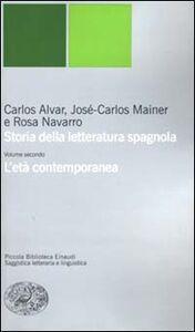 Foto Cover di Storia della letteratura spagnola. Vol. 2: L'età contemporanea., Libro di AA.VV edito da Einaudi