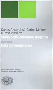 Libro Storia della letteratura spagnola. Vol. 2: L'età contemporanea. Carlos Alvar , José-Carlos Mainer , Rosa Navarro