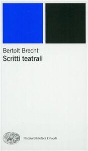 Foto Cover di Scritti teatrali, Libro di Bertolt Brecht, edito da Einaudi