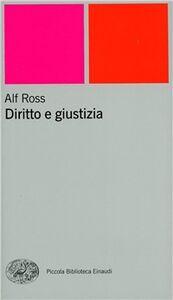 Foto Cover di Diritto e giustizia, Libro di Alf Ross, edito da Einaudi